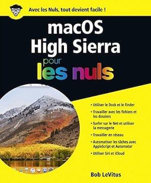macOS High Sierra apprendre pour les nuls livre